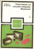 Televizoare Cu Circuite Integrate. Depanare I,II - E. Statnic, Mihai Ganescu
