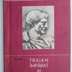 Traian imparat al Romei – D. Tudor