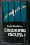 Lena Constante - Evadarea tăcută (în versiunea românească a autoarei)