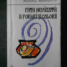 MIHAIL MIHALCU - FATA NEVAZUTA A FORMEI SI CULORII