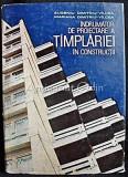 Cumpara ieftin Indrumator De Proiectare A Timplariei In Constructii - Eugeniu Dimitriu-Vilcea