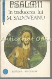 Cumpara ieftin Psalmii In Traducerea Lui M. Sadoveanu