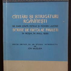 Nicolae Pauleti - Cântări și strigături românești... în Roșia (ed. Ion Mușlea)
