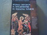 Mihail Ungureanu - RITUALUL ORTODOX AL INMORMANTARII PE INTELESUL TUTUROR / 2011
