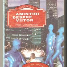 Erich Von Daniken=Amintiri despre viitor
