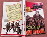 "Gestapo. Colectia ""Cainii Razboiului"" - Sven Hassel"