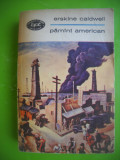 HOPCT  PAMANT AMERICAN /ERSKINE CALDWELL-BPT 1969 -437  PAGINI
