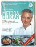 METODA DUKAN. 700 de rețete noi pentru a ajunge la greutatea corectă... - Vol. 1