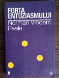Forta entuziasmului - Norman Vincent Peale