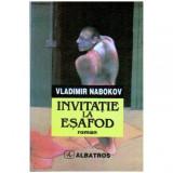 Invitatie la Esafod - roman