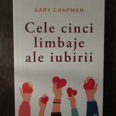 Cele cinci limbaje ale iubirii- Gary Chapman , 2019