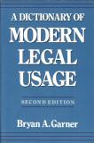 A dictionary of modern LEGAL usage - Bryan A. Garner 950 pg. OXFORD