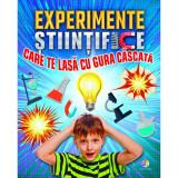 Carte educativa Experimente stiintifice care te lasa cu gura cascata, 6 ani+