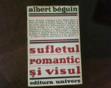 Albert Beguin Sufletul romantic si visul