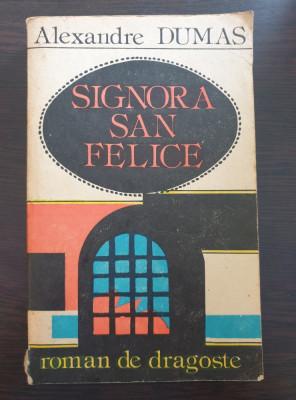 SIGNORA SAN FELICE - Alexandre Dumas foto