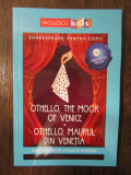 Shakespeare pentru copii: Othello, Maurul din Venetia,  editie bilingva