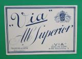 Eticheta veche perioada regala anii 1930 Vin ALB SUPERIOR  VIA Piesa de colectie