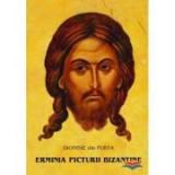 Erminia picturii bizantine - Dionisie din Furna