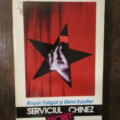 SERVICIUL CHINEZ SECRET-ROGER FALIGOT , REMI KAUFFER