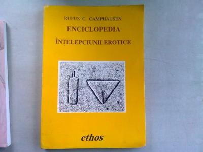 ENCICLOPEDIA INTELEPCIUNII EROTICE - RUFUS CAMPHAUSEN foto