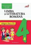 Limba si literatura romana - Clasa 4 - Culegere - Valentina Stefan-Caradeanu