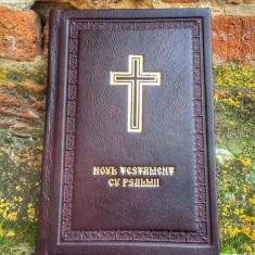 Noul Testament Cu Psalmii legat in piele naturala editura BOR