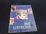 VALERIA BOICULESI - INA MADALINA