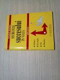 SECRETELE SUCCESULUI IN VIATA - Ghid Practic - Corneliu D. Alexandru -1997,109p, Alta editura