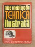 Mica enciclopedie tehnica ilustrata - 1118