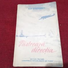A P STEPENKO - PASTREAZA DIRECTIA 1954