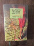 Femeia In Rosu- MIRCEA MIHAIES, ADRIANA BABETI, MIRCEA NEDELCIU(ED . CARTONATA )