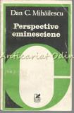 Cumpara ieftin Perspective Eminesciene - Dan C. Mihailescu