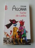 Ștefan Agopian - Tache de Catifea