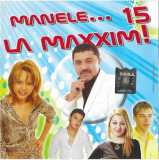 CD Manele... La Maxxim! 15, original, manele:Nicolae Guta, Copilul de Aur