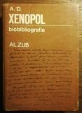 Al. Zub - A.D. Xenopol biobibliografie