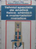 TEHNICI SPECIALE DE ANALIZA FIZICO-CHIMICA A MATERIALELOR METALICE - C.PUMNEA, I