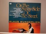 Klaus Wunderlich – On The Sunny of Street -Hammond (1984/Ariola/RFG) - VINIL/NM, Philips