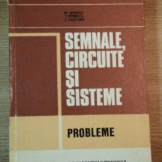 SEMNALE, CIRCUITE SI SISTEME, PROBLEME de M. SAVESCU, T. PETRESCU, S. CIOCHINA, 1981