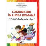 Comunicare in limba romana caietul elevului pentru clasa I dupa manual MEN autor Olga Paraiala, Rodica Chiran