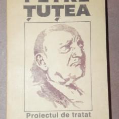 PROIECTUL DE TRATAT,EROS - PETRE TUTEA 1992