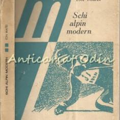 Schi Alpin Modern - Ion Matei