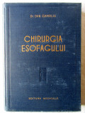 """CHIRURGIA ESOFAGULUI"", Dr. Dan Gavriliu, 1957"