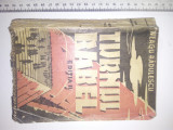 Cumpara ieftin CARTE VECHE- TURNUL BABEL -NEAGU RADULESCU -EDITURA CUGETAREA- 1941