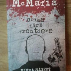 CRIME FARA FRONTIERE de MISHA GLENNY , 2009