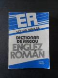 STEFAN NIMARA - DICTIONAR DE ARGOU ENGLEZ ROMAN