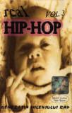 Caseta Real Hip-Hop Vol. 3 (Generația Mileniului Rap) , originala