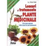 Leacuri si tratamente cu plante medicinale (120 de plante medicinale, 3000 de leacuri)