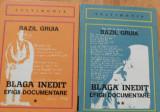 Blaga inedit  efigii documentare de Bazil Gruia (2 vol)