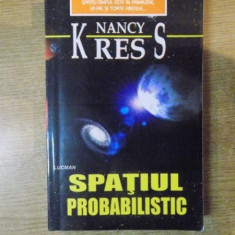 SPATIUL PROBABILISTIC de NANCY KRESS , 2003