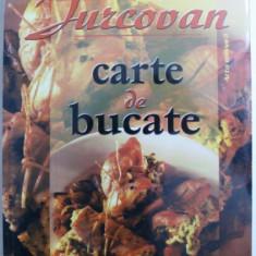 CARTE DE BUCATE de SILVIA JURCOVAN , 2002